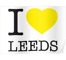 I ♥ LEEDS Poster
