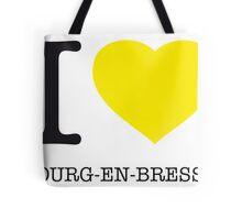 I ♥ BOURG-EN-BRESSE Tote Bag