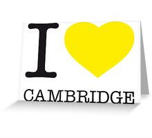 I ♥ CAMBRIDGE Greeting Card