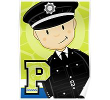 P is for Policeman Poster