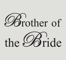 Brother of the Bride by omadesign