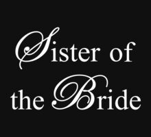 Sister of the Bride by omadesign