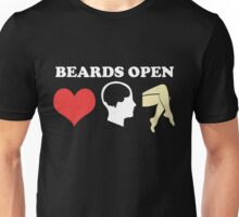 Beards Open Minds Hearts Legs Unisex T-Shirt