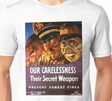 Our Carelessness - Their Secret Weapon Unisex T-Shirt