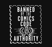 Banned by the CCA - White Logo Unisex T-Shirt