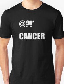 @?!* (fuck) cancer (white) T-Shirt
