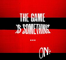 the game is something by thegreatqueen