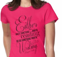 Benjamin Franklin Writing Quote Womens Fitted T-Shirt