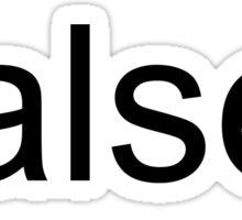 False - Dwight Schrute Sticker
