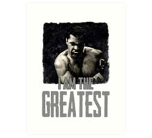 Muhammad Ali I Am The Greatest Art Print