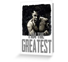 Muhammad Ali I Am The Greatest Greeting Card