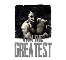 Muhammad Ali I Am The Greatest Photographic Print