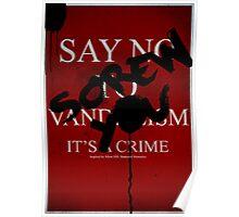 Say No To Vandalism - SH:SM Poster