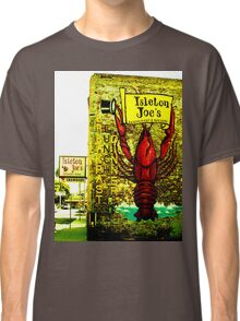 Isleton Joe's Restaurant & Saloon Classic T-Shirt