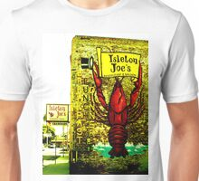 Isleton Joe's Restaurant & Saloon Unisex T-Shirt