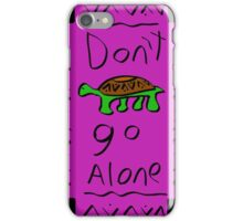 Don't Adventure Alone  iPhone Case/Skin
