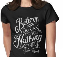 Roosevelt Believe Quote T-Shirt