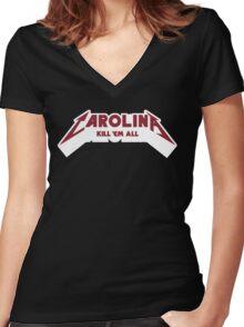 Carolina - Kill 'Em All (Garnet Text) Women's Fitted V-Neck T-Shirt