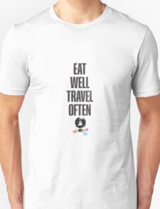 Eat Well, Travel Often T-Shirt
