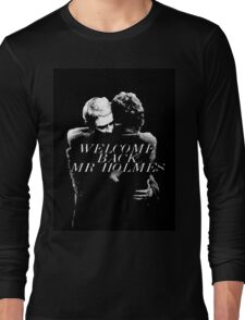 Welcome Back Mr. Holmes Long Sleeve T-Shirt