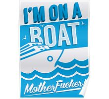 I'm On A Boat! Poster