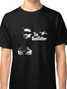 The QuadFather Classic T-Shirt