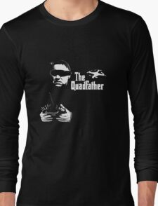 The QuadFather Long Sleeve T-Shirt