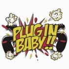 Plug In Baby by oneskillwonder