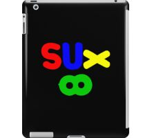 Everything Sucks iPad Case/Skin