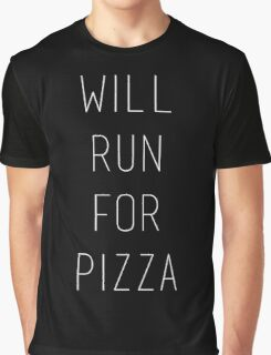 Will Run For Pizza Graphic T-Shirt