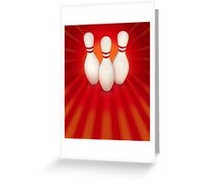Ten Pin Bowling Greeting Card