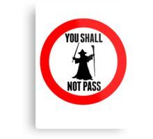 You Shall Not Pass - Gandalf Metal Print