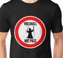 You Shall Not Pass - Gandalf Unisex T-Shirt