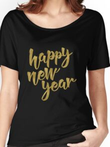 Happy New Year Women's Relaxed Fit T-Shirt