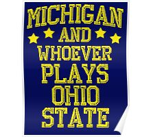Michigan and Whoever Plays Ohio State Poster
