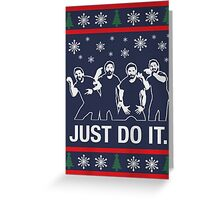 Shia Labeouf Just Do It / Motivational Speech Christmas Design  Greeting Card