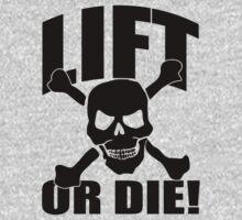 Lift Or Die by printproxy