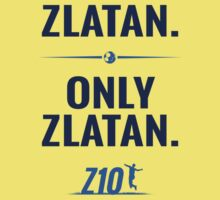 My Name is Zlatan. Only Zlatan. by idandesign