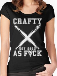 Crafty As Fuck College Tee Women's Fitted Scoop T-Shirt