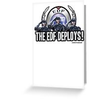 Earth Defense Force The EDF Deploys!  Greeting Card
