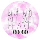 Wish With All Your Heart by House Of Wonderland