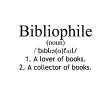 Bibliophile Definition by nverma