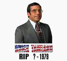 RIP Brick Tamland Unisex T-Shirt