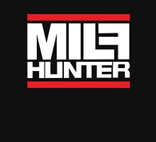 Milf hunter Unisex T-Shirt