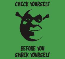 Check Yourself Before You Shrek Yourself (Black Transparent) by LIKE