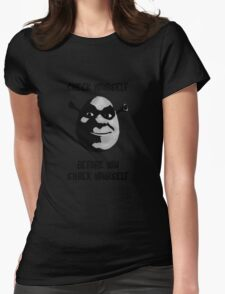 Check Yourself Before You Shrek Yourself (Greyscale with Shadow) Womens Fitted T-Shirt