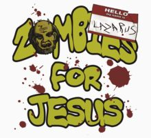 Zombies For Jesus by chrisagee