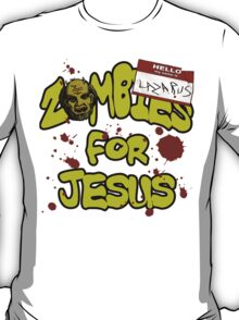 Zombies For Jesus T-Shirt