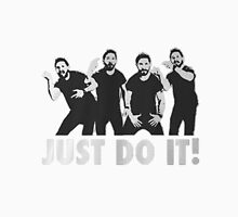 Shia Labeouf Just Do It / Motivational Speech Design Black & White Unisex T-Shirt