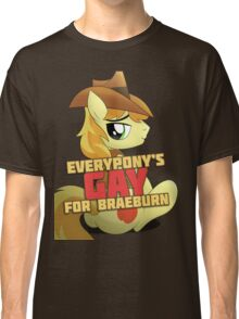 Gay for Braeburn Shirt (My Little Pony: Friendship is Magic) Classic T-Shirt